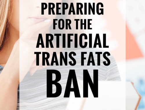 Preparing For The Artificial Trans Fats Ban